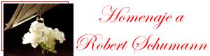 Homenaje a Robert Schumann