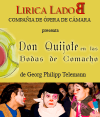 Lírica Lado B - Don Quijote en las Bodas de Camacho, de Telemann - Noviembre 2009 - Manzana de las Luces