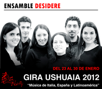 Ensamble Desidere - Gira Ushuaia 2012, del 23 al 30 de enero.