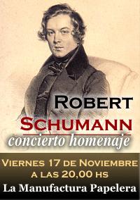 17/11/2006 - Concierto homenaje a Robert Schumann en La Manufactura Papelera