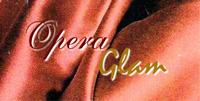 Opera Glam