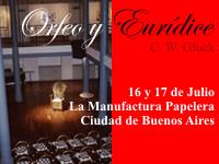 Orfeo y Eurídice, La Manufactura Papelera - Julio de 2005
