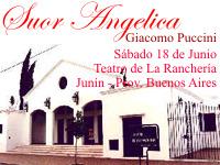 Suor Angelica, Teatro de la Ranchería - Junín