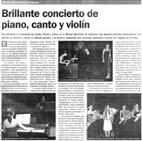 El Diario del Fin del Mundo, 07/01/2008: Museo Marítimo de Ushuaia. Brillante concierto de piano, canto y violín